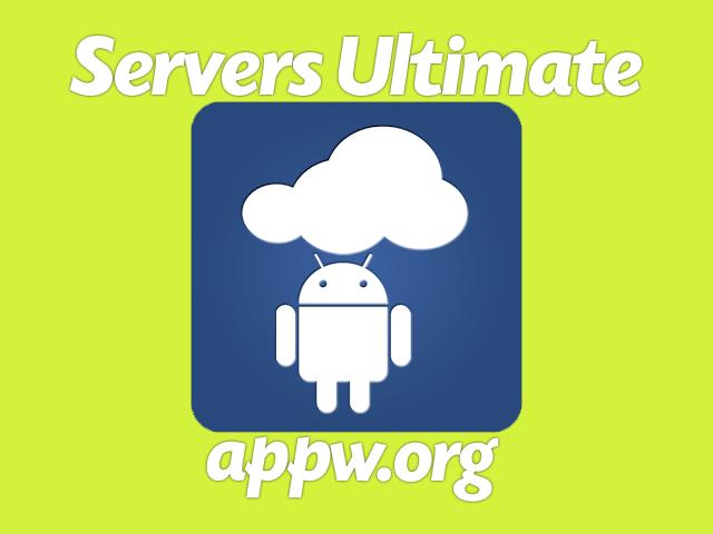 Servers Ultimate